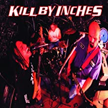 Kill By Inches [Explicit]