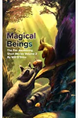 Magical Beings: Light & Dark Fantasy (The Fae Awakening) Kindle Edition