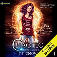 Chaotic: Arcane Mage Series, Book 1