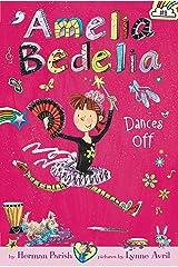 Amelia Bedelia Chapter Book #8: Amelia Bedelia Dances Off Kindle Edition