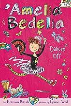 Amelia Bedelia Chapter Book #8: Amelia Bedelia Dances Off