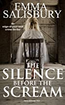 The Silence before the Scream: An edge of your seat crime thriller (Davy Johnson Series Book 2) (English Edition)