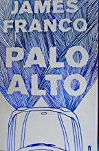 Palo Alto by James Franco (2011-08-04)