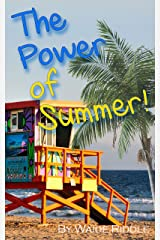 The Power of Summer! Kindle Edition