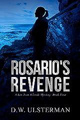 Rosario's Revenge: (San Juan Islands Mystery Book 4) Kindle Edition