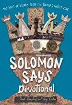 Solomon Says: 100 Days of Wisdom from the World's Wisest King