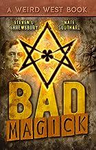 Bad Magick (The Joel Stuart Adventures Book 1)