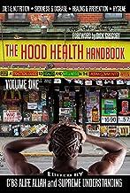 The Hood Health Handbook, Volume One