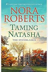 Taming Natasha: A Bestselling Romance Novel (Stanislaskis Book 1) Kindle Edition