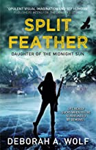 Split Feather: Daughter of the Midnight Sun (English Edition)