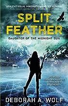 Split Feather: Daughter of the Midnight Sun