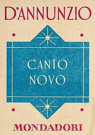 Canto novo (e-Meridiani Mondadori) (I Meridiani collezione Vol. 67)