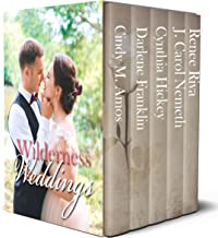 Wilderness Weddings: Historical romances in America's National Parks