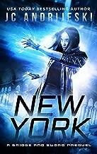 New York: A Bridge & Sword Prequel Novel (Bridge & Sword Series Book 0)