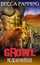 Growl (BBW Bear Shifter MC Romance) (MC Bear Mates Book 0)
