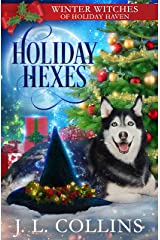 Holiday Hexes: A Christmas Paranormal Cozy Mystery (Winter Witches of Holiday Haven Book 3) Kindle Edition
