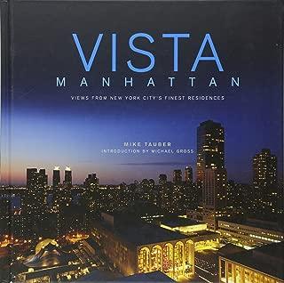 Vista Manhattan: Views from New York City's Finest Residences