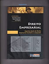 DIREITO EMPRESARIAL - ASPECTOS ATUAIS DO DIREITO EMPRESARIAL BRASILEIRO E COMPARADO