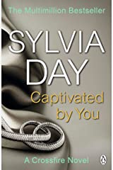 Captivated by You: A Crossfire Novel Kindle Edition