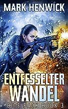 Entfesselter Wandel (Bite Back 3) (German Edition)