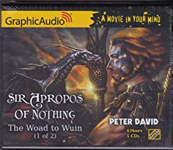 Sir Apropos of Nothing, The Woad to Wuin (1 of 2) Graphic Audio