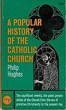 Popular History of the Catholic Church