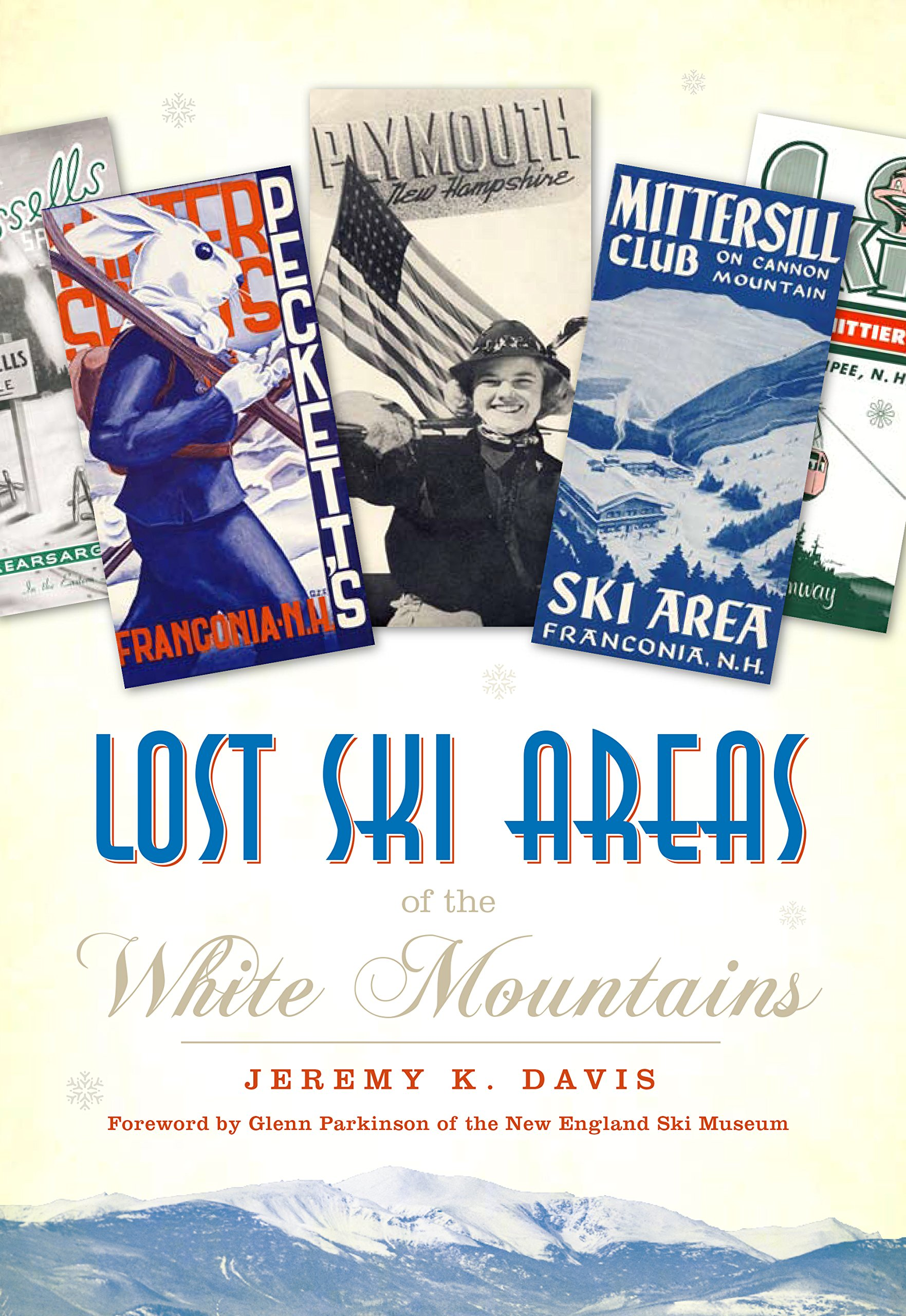 Lost Ski Areas of the White Mountains (English Edition)