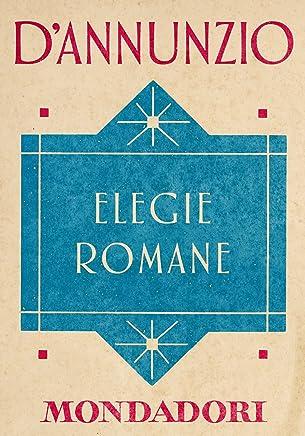 Elegie romane (e-Meridiani Mondadori) (I Meridiani collezione Vol. 67)