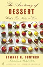 The Anatomy of Dessert: With a Few Notes on Wine (Modern Library Food)