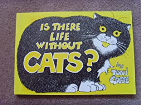 Is There Life Without Cats?
