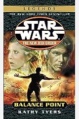 Balance Point: Star Wars (Star Wars: The New Jedi Order Book 6) Kindle Edition