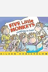 Five Little Monkeys Reading in Bed (A Five Little Monkeys Story) Kindle Edition