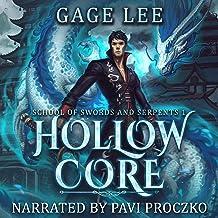 Hollow Core: School of Swords and Serpents, Book 1
