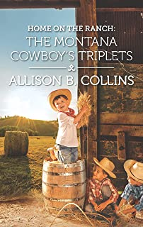 Home on the Ranch: The Montana Cowboy's Triplets (Cowboys to Grooms)
