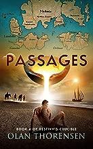 Passages (Destiny's Crucible Book 6)