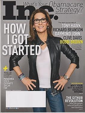 Inc. March 2013 How I Got Started (The start-up secrets of Tony Hawk, Richard Branson, Daymond John, Clive Davis, Bobbi Brown)