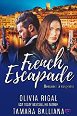 French escapade (Riviera Security t. 1) Format Kindle