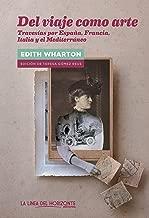 Del viaje como arte: Travesías por España, Francia, Italia y el Mediterráneo (Fuera de sí. Contemporáneos nº 5) (Spanish Edition)