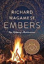 Embers: One Ojibway's Meditations
