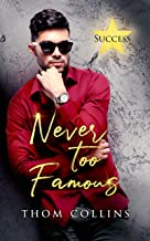Never Too Famous (Success Book 1) (English Edition)