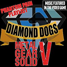 Music Featured in the Video Game: Metal Gear Solid V (Diamond Dogs Phantom Pain Playlist)