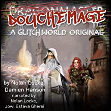 DoucheMage: A Glitchworld Original