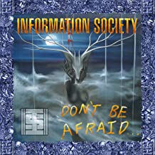 information society don t be afraid