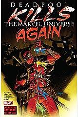 Deadpool Kills The Marvel Universe Again (Deadpool Kills The Marvel Universe Again (2017)) Kindle Edition