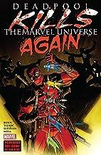 Deadpool Kills The Marvel Universe Again (Deadpool Kills The Marvel Universe Again (2017))