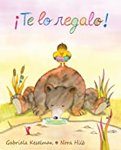 ¡Te lo regalo! (It's a Gift!) (Spanish Edition)