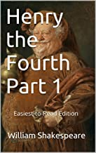Henry the Fourth Part 1: Easiest-to-Read Edition