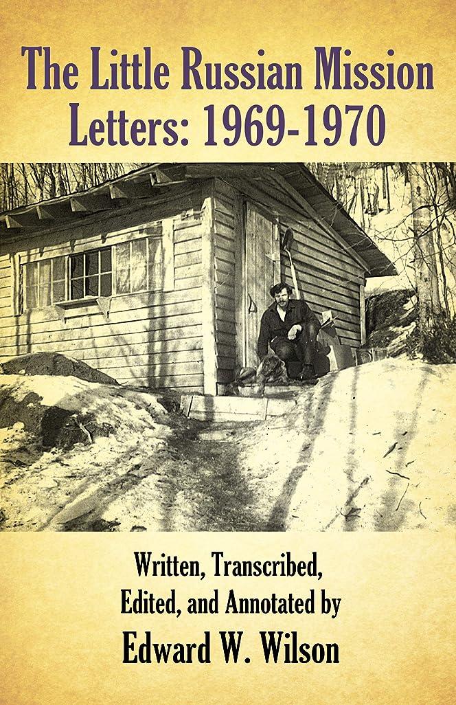 闘争ラグ致死The Little Russian Mission Letters 1969-1970 (English Edition)