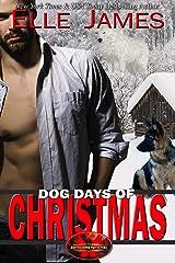 Dog Days of Christmas (Brotherhood Protectors Book 16) (English Edition) Format Kindle