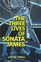 The Three Lives of Sonata James: A Tor.com Original